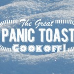The Great Panic Toast Cookoff!