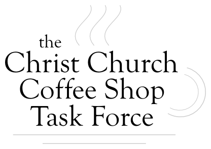 Christ Church Coffee House Task Force